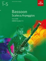 Bassoon Scales & Arpeggios, ABRSM Grades 1-5 - from 2018