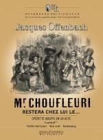 Monsieur Choufleuri restera chez lui le...