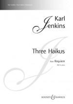 Three Haikus (Requiem)