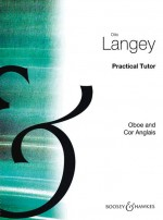 Practical Tutor for Oboe and Cor Anglais