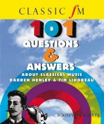 Classic FM 101 Questions & Answers about Classical Music