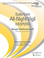 Suite from All-Night Vigil (Vespers)