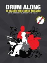 Drum Along Classic Rock Reloaded