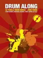 Drum Along III - 10 Female Rock Songs