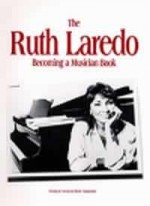 The Ruth Laredo Becoming A Musician Book