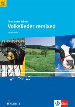 Volkslieder remixed