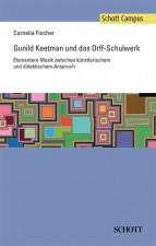 Gunild Keetman und das Orff-Schulwerk