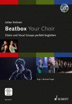 Beatbox Your Choir
