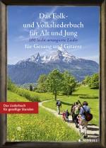 Das Folk- und Volksliederbuch für Alt und Jung
