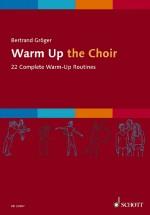 Warm Up the Choir