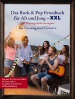 Das Rock & Pop Fetenbuch für Alt und Jung XXL