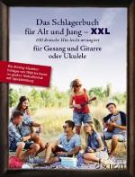 Das Schlagerbuch für Alt und Jung XXL