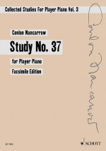 Collected Studies for Player Piano