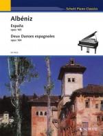 España / Deux Danses espagnoles op. 164 and 165