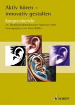 Aktiv hören - innovativ gestalten