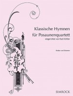 Classic Hymns for Trombone Quartet