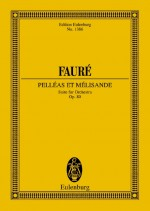 Pelléas et Mélisande op. 80 (study score)