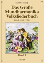 Das große Mundharmonika Volksliederbuch