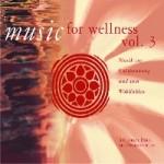 Music for Wellness, Vol. 3
