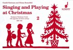 Singing and Playing at Christmas Vol. 2