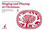 Singing and Playing at Christmas Vol. 3