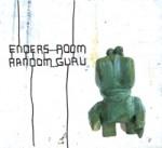 Enders Room - Random Guru