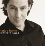Roddy Frame - Western Skies