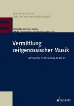 Vermittlung zeitgenössischer Musik