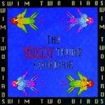 Swim Two Birds - The Bloody Thumb Cookbook