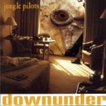 Jungle Pilots - Downunder