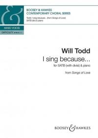 I sing because ...