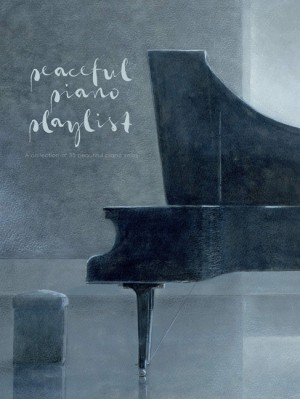 Peaceful Pianist Playlist