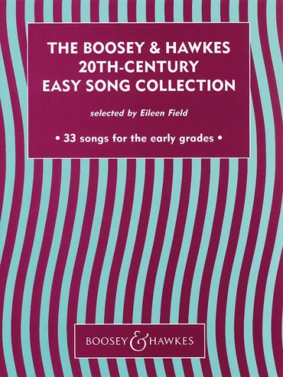 Boosey & Hawkes 20th Century Easy Song Collection Vol. 1