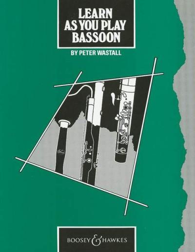 Learn As You Play Bassoon (English Edition)